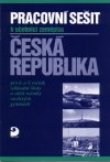 Zeměpis pro 8. a 9 . r. Česká republika-pracovní sešit