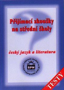 Přijímací zkoušky na SŠ ČJ a literatura