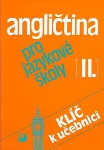 Angličtina pro jazykové školy 2 - Klíč k učebnici