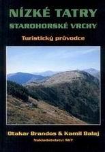 Nízké Tatry, Starohorské vrchy - turistický průvodce SKY /Slovensko/ - Brandos,Balaj - 10x15 cm, Sleva 35%