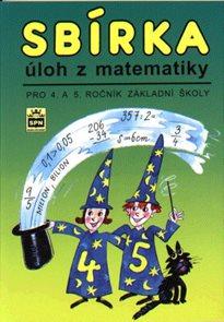 Sbírka úloh z matematiky pro 4.- 5.r.