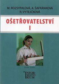 Ošetřovatelství l pro 1.r.SZŠ - 2. vydání