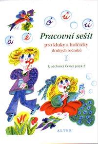 Český jazyk 2.r. - Pracovní sešit I. díl
