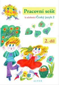 Český jazyk 2.r. - Pracovní sešit II. díl