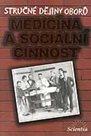 Stručné dějiny oborů - medicína a sociální činnost