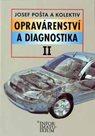 Opravárenství a diagnostika II UO Automechanik