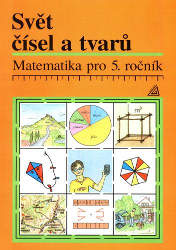 Svět čísel a tvarů 5.r. - učebnice - Hošpesová A.,Divíšek J., Sleva 50%