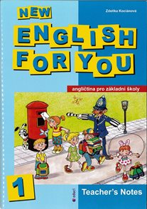 New English for You 1 Teachers Book /metodická příručka/ 4.r. ZŠ