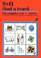 Svět čísel atvarů 1.r. -učebnice