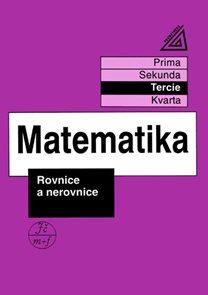 Matematika - Rovnice a nerovnice (tercie)