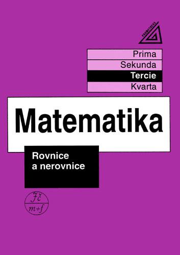 Matematika - Rovnice a nerovnice (tercie) - Herman J.,Chrápavá V., Sleva 15%