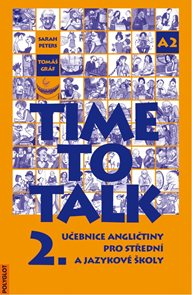Time to Talk 2. SŠ a JŠ - učebnice