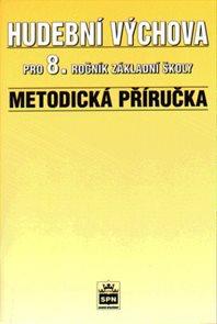 Hudební výchova pro 8.r. - Metodická příručka