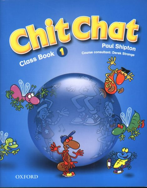Chit Chat 1 Class Book - Shipton Paul