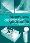 Základní úlohy deskriptivní geometrie v modelech