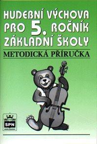 Hudební výchova pro 5.r. - Metodická příručka