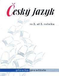 Český jazyk ve 2.-5.r. - příručka pro učitele