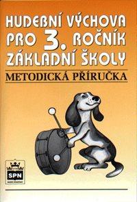 Hudební výchova pro 3.r. - Metodická příručka