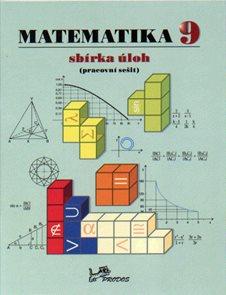 Matematika 9.r. - sbírka úloh ( pracovní sešit )