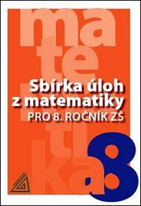 Sbírka úloh z matematiky pro 8.r.