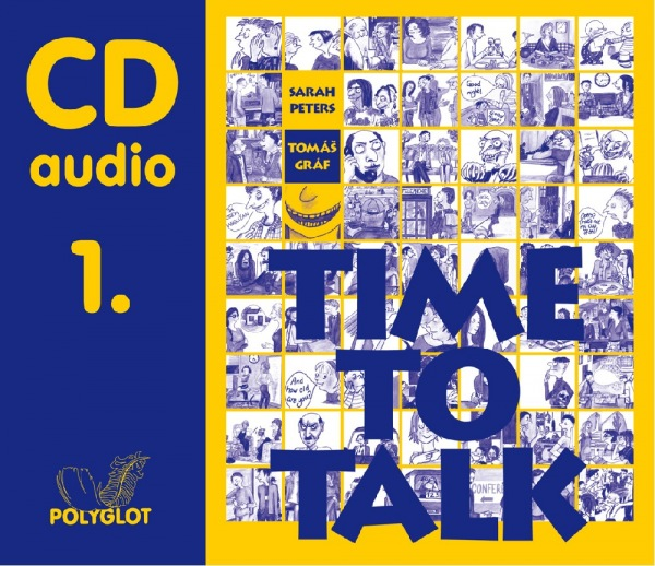 Time to Talk 1. SŠ a JŠ - Audio CD