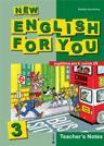 New English for You 3 Teachers Book /metodika/ 6.r. ZŠ - Kociánová Zdeňka