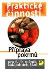 Praktické činnosti-Příprava pokrmů pro 6.-9.r. ZŠ
