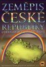 Zeměpis České republiky - učebnice zeměpisu pro střední školy