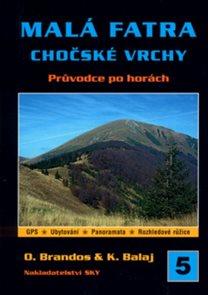 Malá Fatra, Chočské vrchy - turistický průvodce SKY /Slovensko/