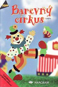 Topp - Barevný cirkus /z papíru/