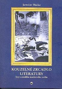 Kouzelné zrcadlo literatury-3.díl Sny a realita moderního světa