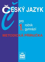 Český jazyk pro 1.r.gymnázií - MP