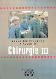 Chirurgie 3 pro SZŠ - 2.přepracované vydání