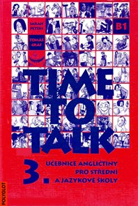 Time to Talk 3. SŠ a JŠ - učebnice