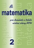 Matematika pro dvouleté a tříleté obory SOU, 2. díl
