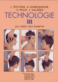 Technologie 3 pro UO Kadeřník 4.vydání