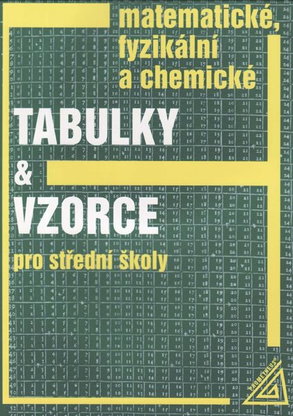 Matematické, fyzikální a chemické tabulky a vzorce pro střední školy. - Mikulčák,Charvát a kol. - A5, brožovana