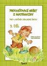 Procvičovací sešit z matematiky 4.r. 3.díl