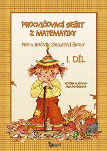 Procvičovací sešit z matematiky 4.r. 1.díl