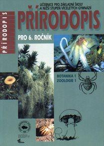 Přírodopis 6.r. ZŠ a víceletá gymnázia - Botanika 1, Zoologie 1