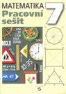 Matematika 7. r. - Pracovní sešit
