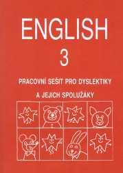 English 3 - Pracovní sešit pro dyslektiky a jejich spolužáky + CD
