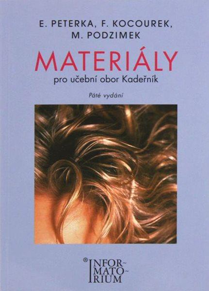 Materiály pro UO Kadeřník 5.vyd. - Peterka E., Kocourk F., Podzimek M.