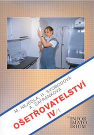 Ošetřovatelství IV/1 pro 4.r.SZŠ