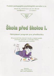 Škola před školou I. - Pětitýdenní program pro předškoláky