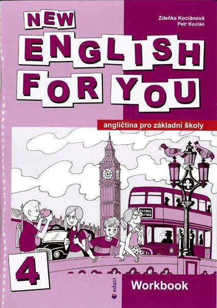 New English for You 4 Workbook (pracovní sešit) 7.r. ZŠ - Kociánová,Kocián - A4