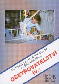 Ošetřovatelství IV/2 pro 4.r.SZŠ