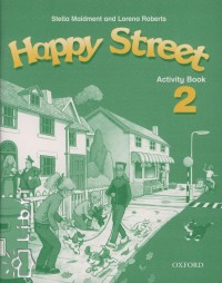 Happy Street 2 Activity Book - Maidment,Roberts