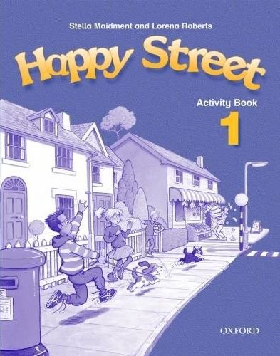Happy Street 1 Activity Book - Maidment,Roberts