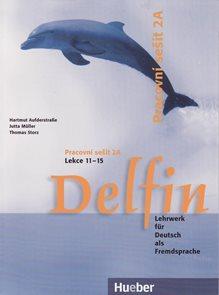 Delfin 2 Pracovní sešit 2A /lekce 11-15/